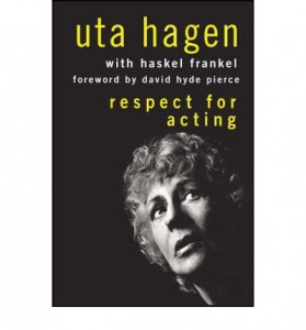 Uta Hagen Respect for acting